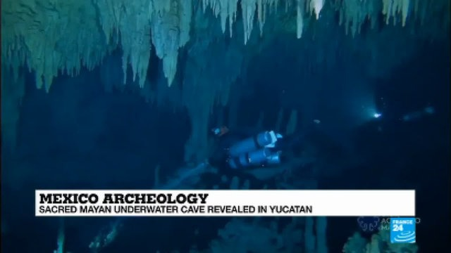 [France 24] Mexico: Sacred Mayan underwater cave revealed in Yucatan