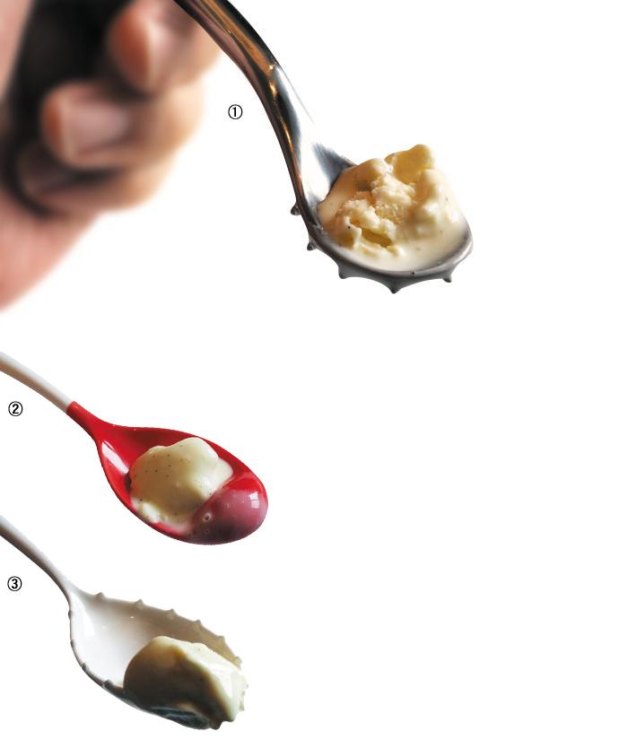 ①머리 바깥쪽 둥근 부분에 돌기가 솟아있는 금속 소재 숟가락. ②앞끝이 불룩하고 빨갛게 칠해진 세라믹(도자) 숟가락. ③머리 주변에 돌기가 오돌토돌 붙은 세라믹 숟가락. 돌기는 입안과 혀의 촉각을 자극해 미각을 강화한다. 숟가락의 소재와 색에 따라 같은 아이스크림 맛도 다르게 경험하게 된다.