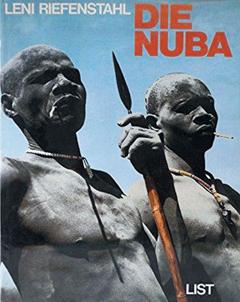 독일 레니 리펜슈탈이 만든 아프리카 '누바족'에 대한 책은 인종차별적인 시각으로 비판받았다.