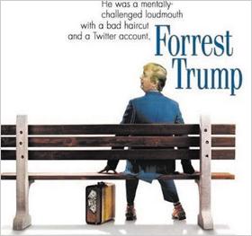 1994년 작 영화 '포레스트 검프(Forrest Gump)'의 포스터에 도널드 트럼프 미 대통령의 뒷모습을 합성한 사진. 영화 제목은 '포레스트 트럼프'로 바뀌어 있고 '그는 못난 헤어스타일과 트위터 계정을 가진, 덜떨어진 떠버리였다'는 글이 적혀 있다.