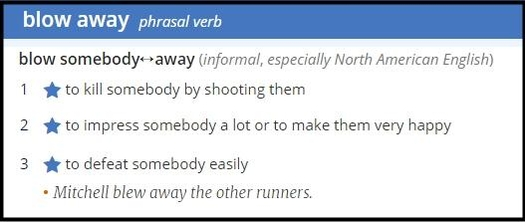 'blow (somebody) away'의 사전적 의미. / 옥스퍼드 사전 캡처