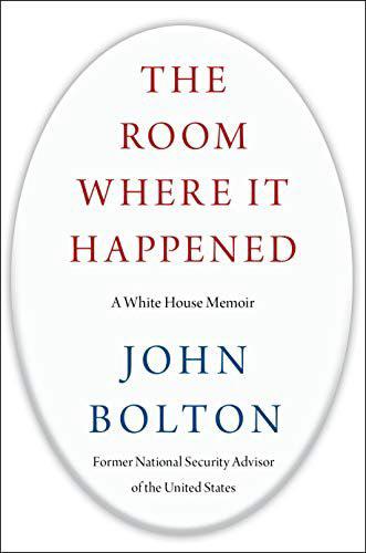 오는 23일(현지 시각) 출간되는 존 볼턴 전 백악관 국가안보보좌관의 회고록 '그 일이 있었던 방: 백악관 회고록'